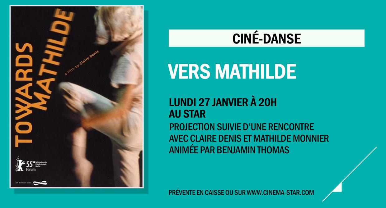 Ciné-Danse : Vers Mathilde